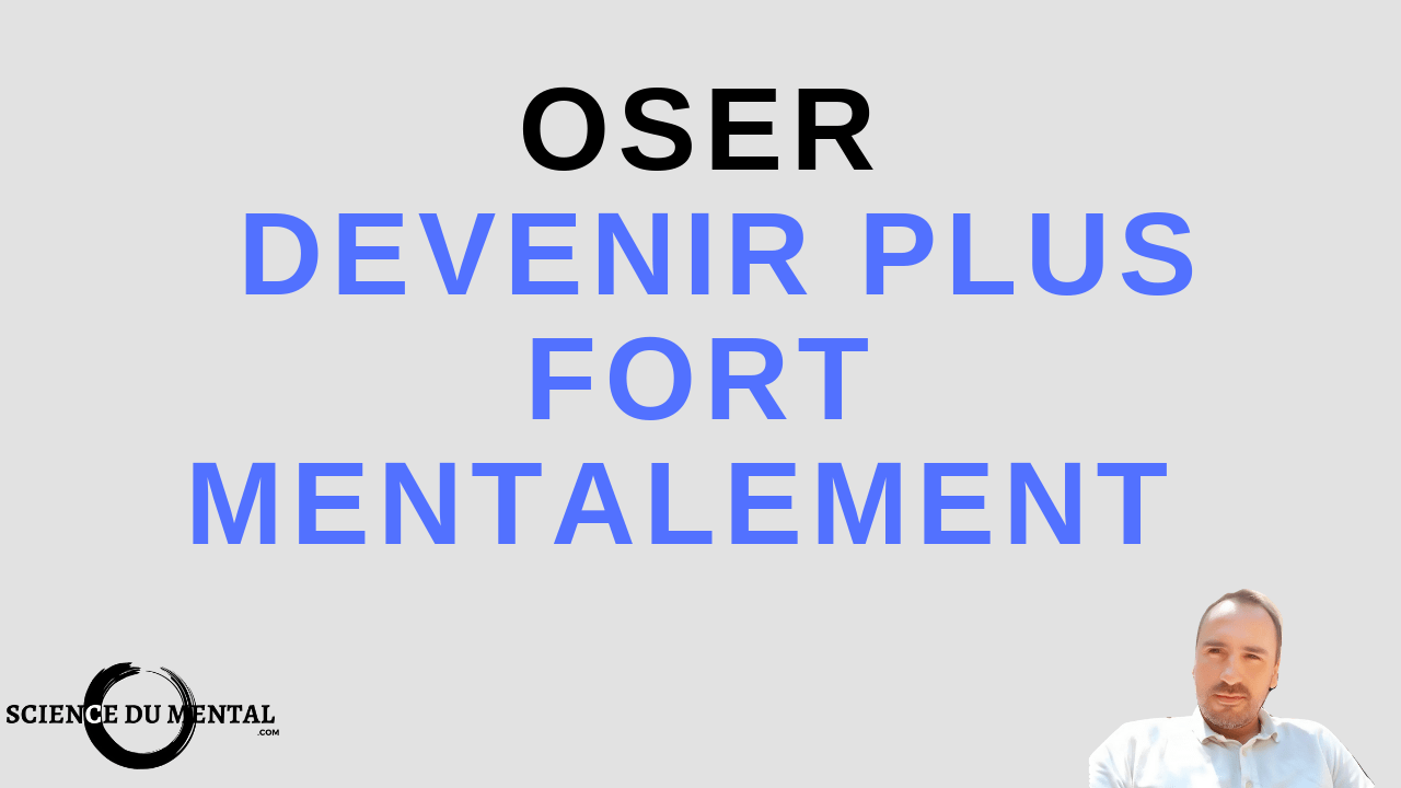 devenir plus fort mentalement